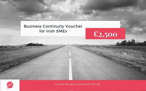 Avail of the new Business Continuity Voucher worth €2,500